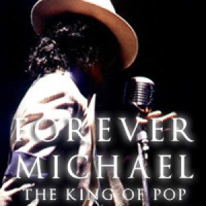 FOREVER MICHAEL   The King Of Pop