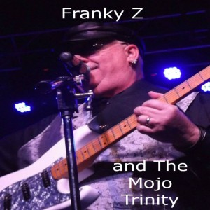 Franky Z and the Mojo Trinity - Blues Band in Chico, California