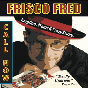 Frisco Fred: San Francisco Comedian - Comedy Magician in San Francisco, California