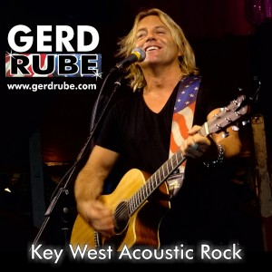 Gerd Rube - Key West Acoustic Rock - Singing Guitarist / 1980s Era Entertainment in Key West, Florida