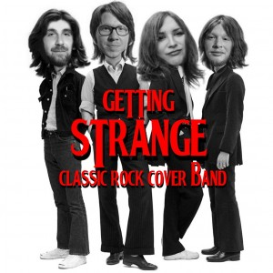 Getting Strange - Cover Band / Classic Rock Band in Hamilton, Ontario