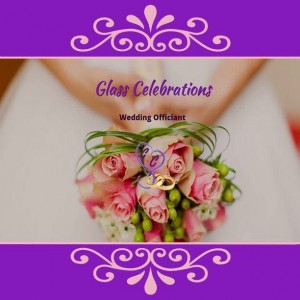 Glass Celebrations - Wedding Officiant in Lawton, Oklahoma