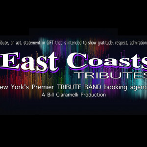 East Coasts Tributes - Tribute Band in New York City, New York