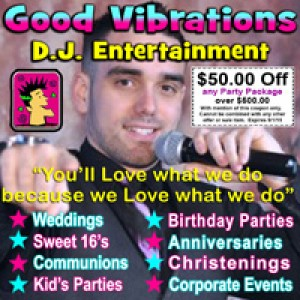 Good Vibrations D.J. Entertainment - Mobile DJ / Wedding DJ in Long Island, New York