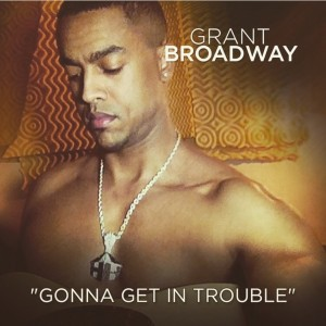 Grant Broadway - R&B Vocalist in West Hollywood, California