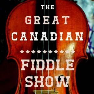Great Canadian Fiddle Show - Celtic Music in Toronto, Ontario