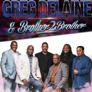 Greg Delaine & Brother 2 Brother - Gospel Music Group in Orlando, Florida