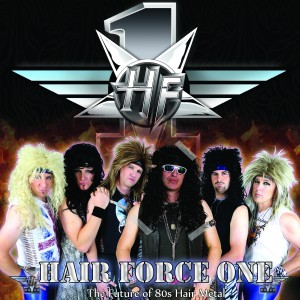 Hair Force One - Tribute Band / 1980s Era Entertainment in Ottawa, Ontario