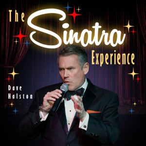 Dave Halston and the Magic of Sinatra - Frank Sinatra Impersonator in Houston, Texas