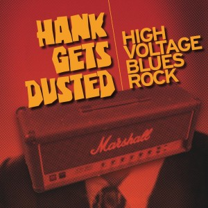 Hank Gets Dusted - Blues Band in Kitchener, Ontario