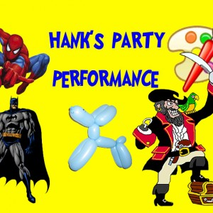 Hank's Party Performance - Children's Party Entertainment / Actor in Garden Grove, California