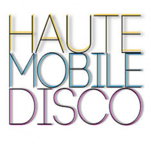 Haute Mobile Disco - DJ in Los Angeles, California