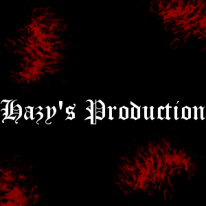 Hazy's Production