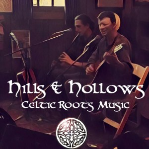 Hills & Hollows - Celtic Music in Portland, Oregon