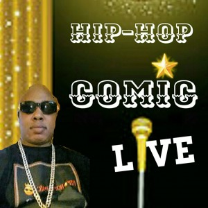 Hip-Hop Comic - Comedian in New York City, New York