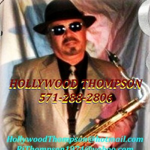 Hollywood Thompson- Tenor Saxophonist / Clarinet - Saxophone Player in Woodbridge, Virginia