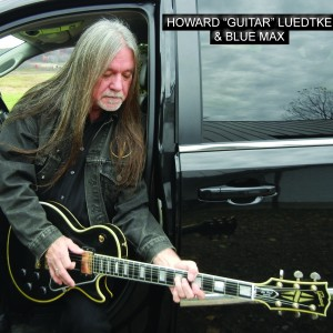 "Howard ""Guitar"" Luedtke & Blue Max - Blues Band / Rock Band in Chippewa Falls, Wisconsin"