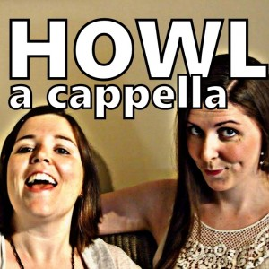 HOWL a cappella - A Cappella Group / Singing Group in Paramus, New Jersey