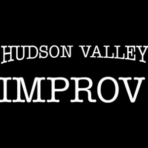 Hudson Valley Improv - Comedy Improv Show in Ulster Park, New York