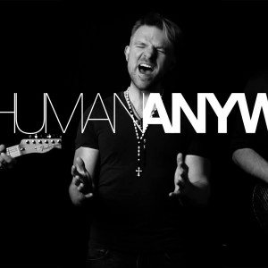 Human Anyway - Christian Band in Nixa, Missouri