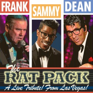 I Love Sinatra!  and the Rat Pack Tribute - Rat Pack Tribute Show in Las Vegas, Nevada
