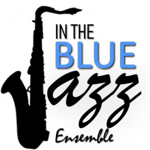 In The Blue Jazz Ensemble - Jazz Band in Grand Rapids, Michigan