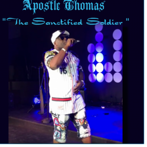 "Apostle Thomas ""The Sanctified Soldier"" - Rapper in Santee, South Carolina"