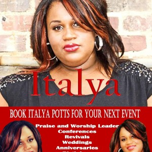 Italya Potts - Praise & Worship Leader in Columbia, South Carolina