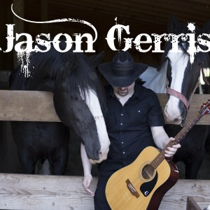 Jason Gerrish - Country Singer in Bristol, Connecticut