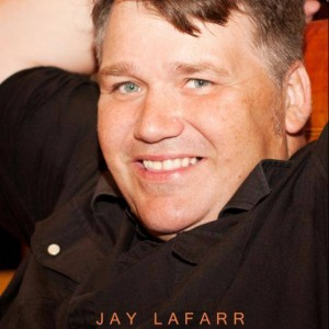 Jay LaFarr - Comedian in San Antonio, Texas