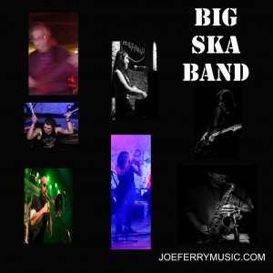 Joe Ferry & The Big Ska Band - Cover Band in Matamoras, Pennsylvania