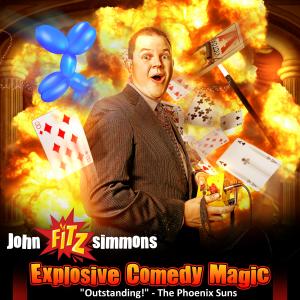 John Fitzsimmons - EXPLOSIVE Comedy Magic! - Comedy Magician in Scottsdale, Arizona