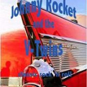 Johnny Rocket & The V-Twins - Classic Rock Band in Anaheim, California