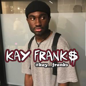 Kay Frank$ - Hip Hop Artist / Singer/Songwriter in Upper Marlboro, Maryland