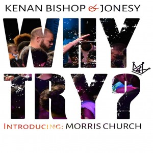 Kenan Bishop & Jonesy