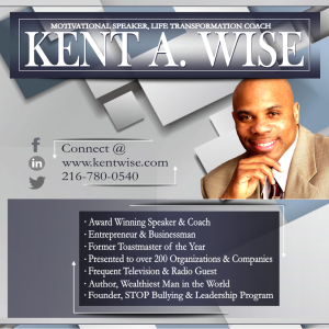 Kent Wise - Leadership/Success Speaker in Cleveland, Ohio