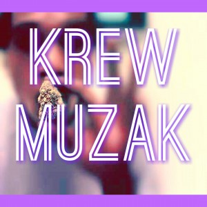 Krewmuzak - Hip Hop Group in Inglewood, California