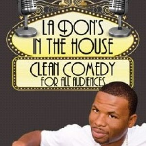 La Don - Stand-Up Comedian / Motivational Speaker in Los Angeles, California