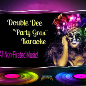 Double Dee Party Gras Karaoke - Karaoke DJ in Dallas, Texas