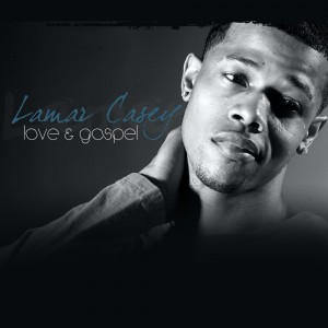 Lamar Casey - Gospel Singer in Atlanta, Georgia