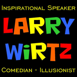 Larry Wirtz - Magician / Christian Speaker in Crown Point, Indiana
