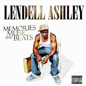 Lendell Ashley  - Hip Hop Group in Denver, Colorado