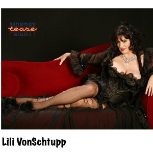 Lili VonSchtupp Productions - Burlesque Entertainment in Los Angeles, California