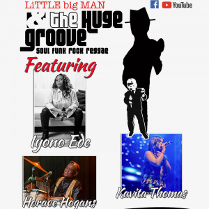 Little Big Man and The Huge Groove - R&B Group in Ottawa, Ontario