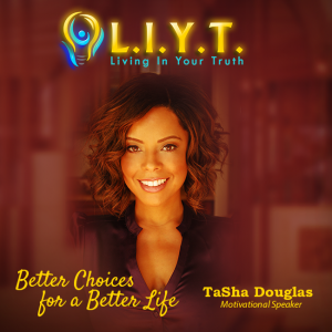 LIYT - Living In Your Truth - Motivational Speaker / Leadership/Success Speaker in Beverly Hills, California