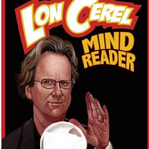 Lon Cerel - Thief of Thoughts - Magician / Stand-Up Comedian in Providence, Rhode Island