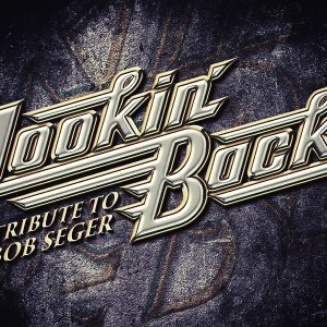 Detroit's Bob Seger Tribute Lookin' Back - Tribute Band in Detroit, Michigan