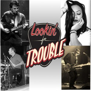 Lookin' For Trouble - Blues Band in Los Angeles, California