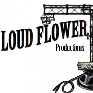 Loud Flower Productions