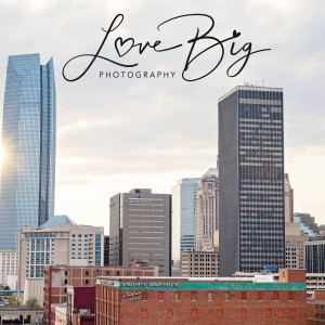 Love Big Photography - Photographer / Portrait Photographer in Oklahoma City, Oklahoma